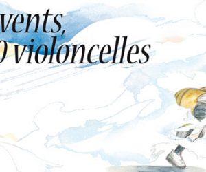 [Album] 1000 vents, 1000 violoncelles : une note tendre