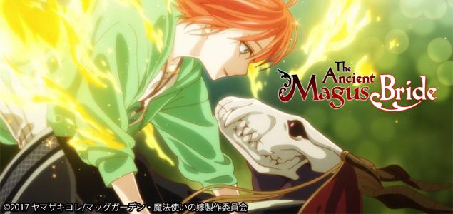 The Ancient Magus Bride et la magie qui s'éveille
