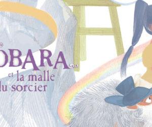 [Album] Nobara et la malle du sorcier, un conte à découvrir
