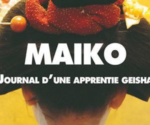Maiko, journal d'une apprentie geisha