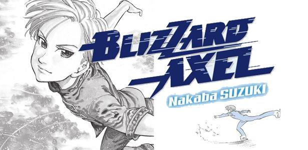 Blizzard Axel ou le patinage artistique passionné
