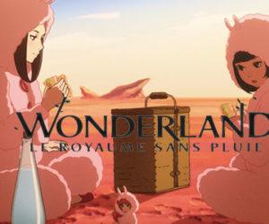 Wonderland, un royaume un peu à part !