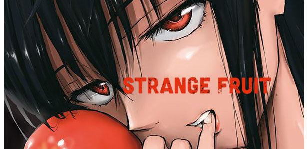 Strange Fruit, un thriller haletant