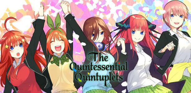 The Quintessential Quintuplets, un Love Hina moderne ?